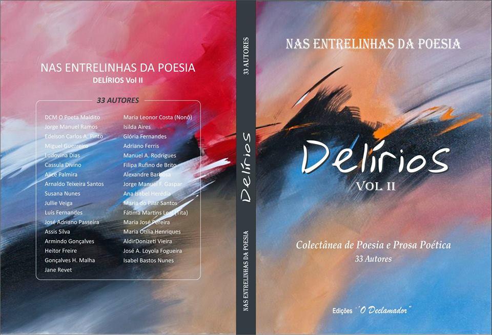 Capa e contra capa do livro «Delírios - Nas entrelinhas da poesia - Colectânea de Poesia e Prosa Poética», Volume II, de 33 Autores, das Edições «O Declamador»