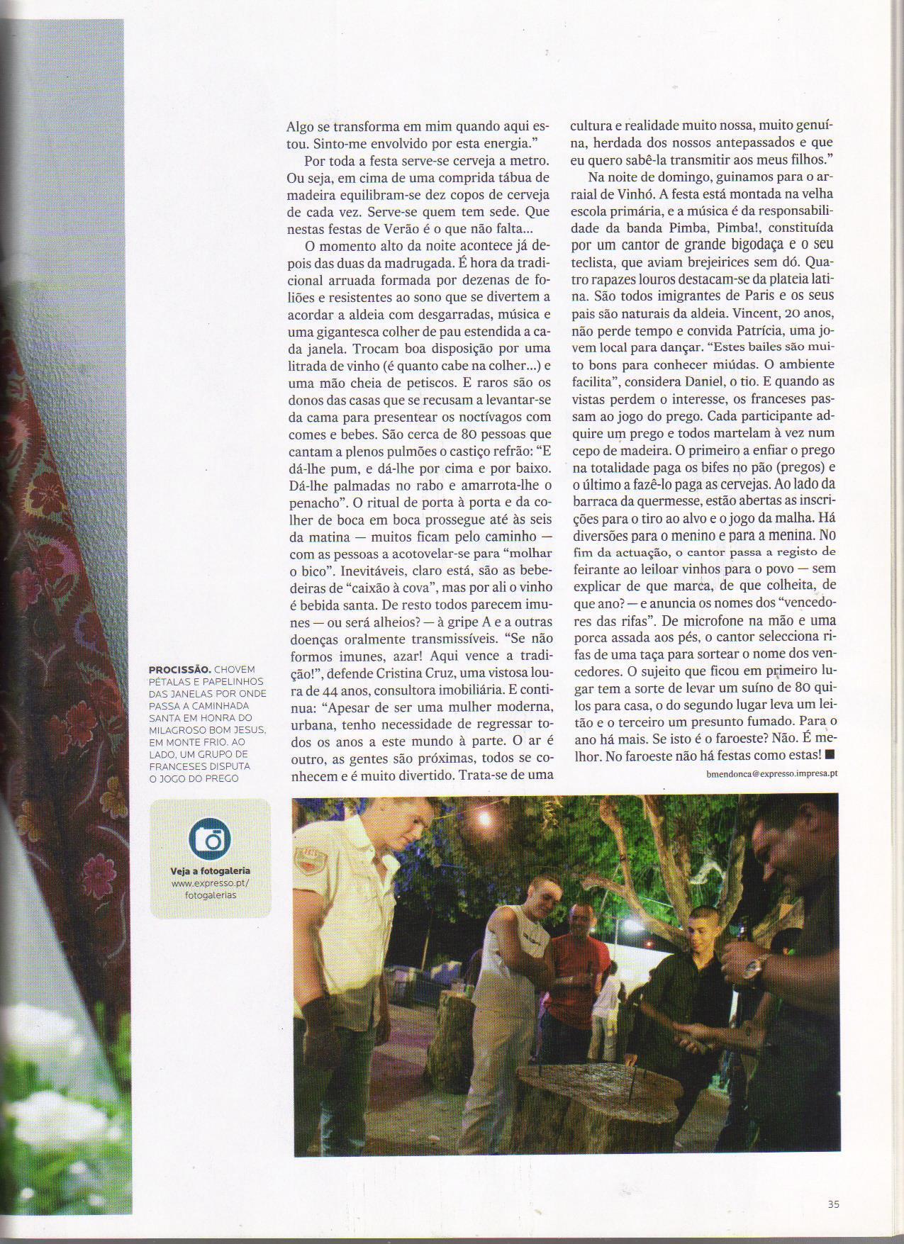 JORNAL EXPRESSO, 22 de Agosto de 2009 - N.º 1.921, Revista Única, pág. 35 - 'FESTA - ALDEIA - As saudades que eu já tinha...'