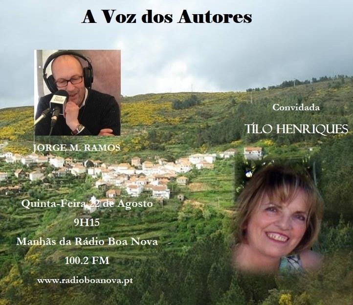Convite da RBN - Rádio Boa Nova de Oliveira do Hospital a Tiló Henriques, para o programa «A Voz dos Autores», na Quinta-feira, 22 de Agosto de 2019 a partir das 9h15m