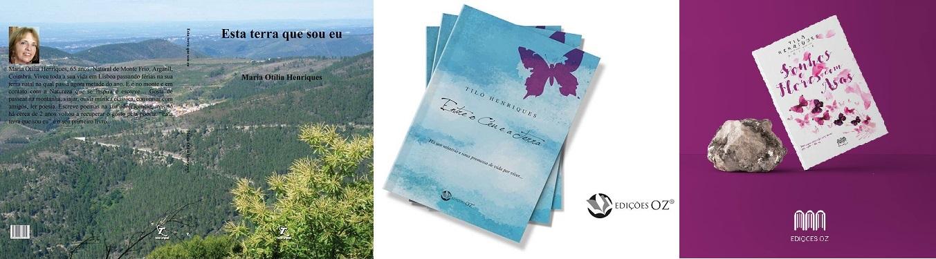«Esta terra que sou eu», «Entre o Céu e a Terra» e «Sonhos e Flores com Asas», da autora montefriense, Tiló Henriques