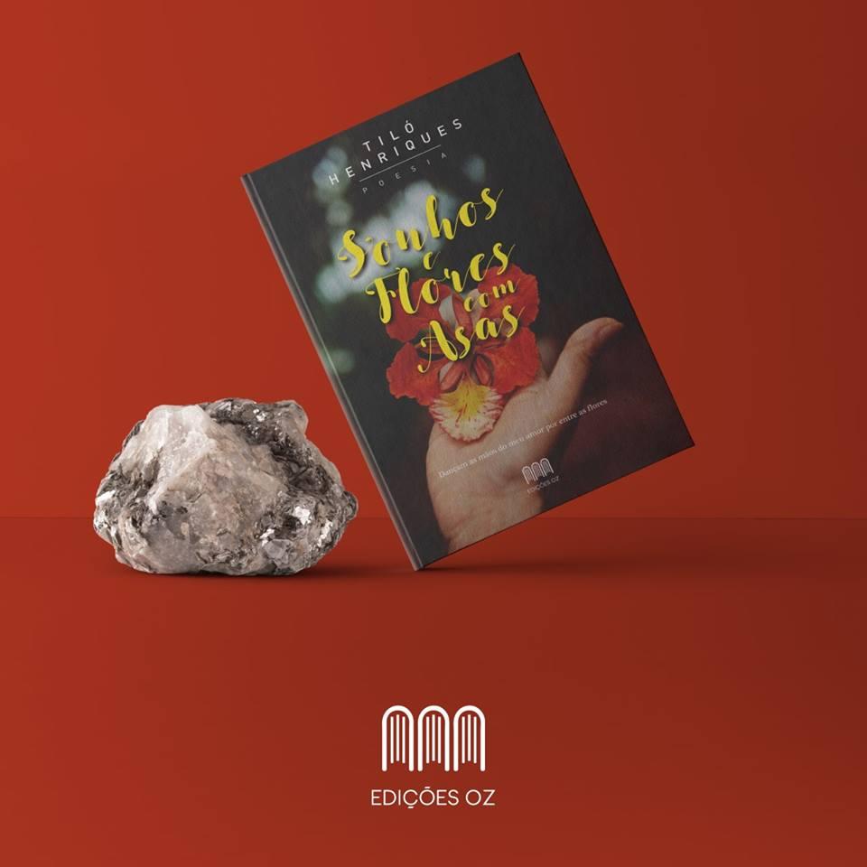 Livro de poesia 'Sonhos e Flores com Asas' de Tiló Henriques no Sábado, 4 de Maio de 2019